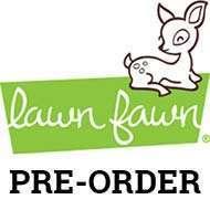 Lawn Fawn Pre-Order
