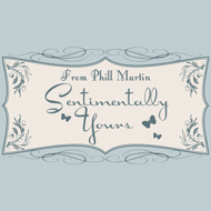Phill Martin Sentimentally Yours