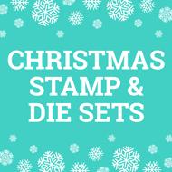 Christmas Stamp & Die Sets