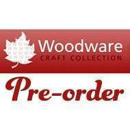 Woodware Pre-Order Products