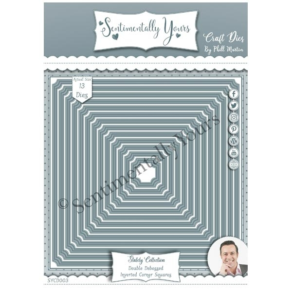 Phill Martin Sentimentally Yours Die Set Double Debossed Inverted Corner Squares Stately Collection